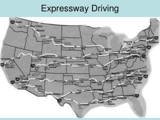Expressway Driving