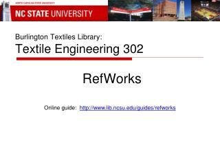 Burlington Textiles Library: Textile Engineering 302