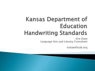 Kansas Department of Education Handwriting Standards