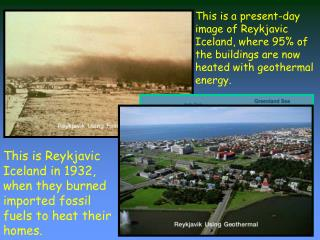 This is Reykjavic Iceland in 1932, when they burned imported fossil fuels to heat their homes.