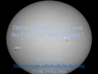 Did the Sunspot Cycle Cause the Fall of the Ming Dynasty?