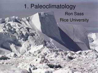 1. Paleoclimatology