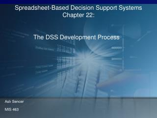 The DSS Development Process