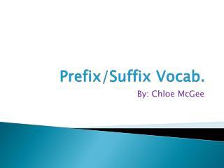 Prefix/Suffix Vocab.