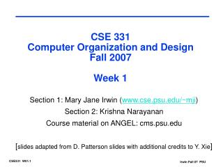 CSE 331 Computer Organization and Design Fall 2007 Week 1