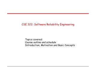CSE 322: Software Reliability Engineering