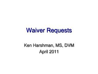 Waiver Requests