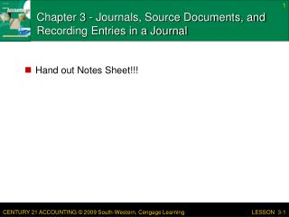 Chapter 3 - Journals, Source Documents, and Recording Entries in a Journal