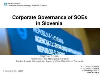 Corporate Governance of SOEs  in Slovenia
