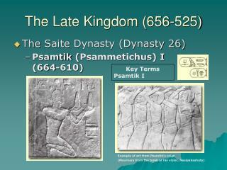 The Late Kingdom (656-525)