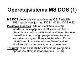 Operētājsistēma MS DOS (1)