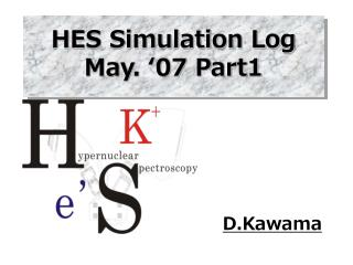 HES Simulation Log May. '07 Part1