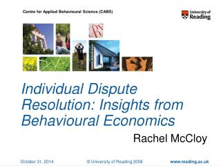 Individual Dispute Resolution: Insights from Behavioural Economics