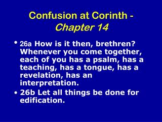 Confusion at Corinth -  Chapter 14