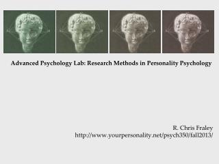 Advanced Psychology Lab: Research Methods in Personality Psychology