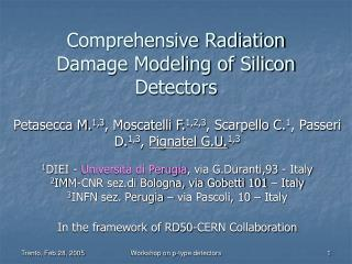 Comprehensive Radiation Damage Modeling of Silicon Detectors