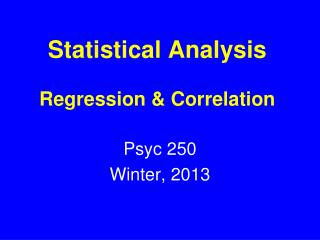 Statistical Analysis Regression & Correlation