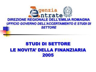 DIREZIONE REGIONALE DELL'EMILIA ROMAGNA UFFICIO GOVERNO DELL'ACCERTAMENTO E STUDI DI SETTORE