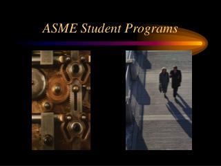 ASME Student Programs