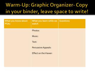 Warm-Up:  Graphic Organizer- Copy in your binder, leave space to write!