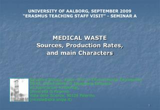 MEDICAL WASTE Sources, Production Rates,  and main Characters