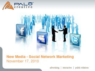 New Media - Social Network Marketing November 17, 2010