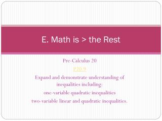 E. Math is > the Rest