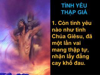 TÌNH YÊU  THẬP GIÁ