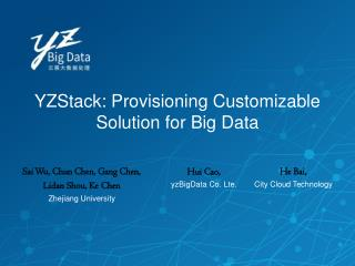 YZStack: Provisioning Customizable Solution for Big Data