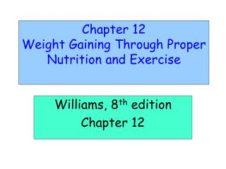 Chapter 12 Weight Gaining Through Proper Nutrition and Exercise
