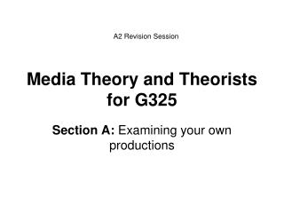Media Theory and Theorists for G325