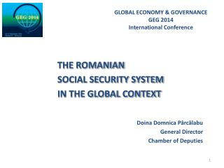 THE ROMANIAN     SOCIAL SECURITY SYSTEM     IN THE GLOBAL CONTEXT Doina Domnica P�rc?labu