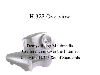 H.323 Overview