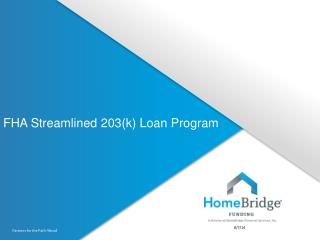 FHA Streamlined 203(k) Loan Program