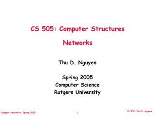 CS 505: Computer Structures Networks