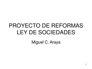 PROYECTO DE REFORMAS LEY DE SOCIEDADES