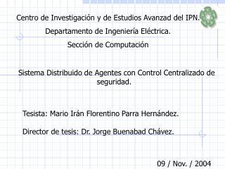 Centro de Investigación y de Estudios Avanzad del IPN. Departamento de Ingeniería Eléctrica.
