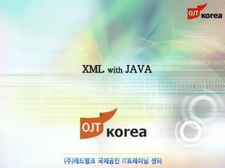 XML  with  JAVA