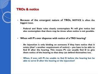 TROs & notice