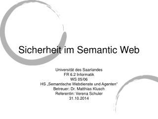 Sicherheit im Semantic Web