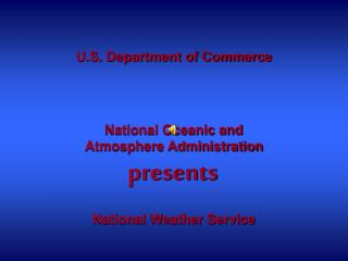 U.S. Department of Commerce National Oceanic and Atmosphere Administration