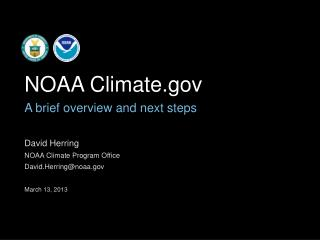 David Herring NOAA Climate Program Office  David.Herring@noaa March 13, 2013