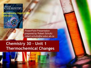 Chemistry 30 – Unit 1 Thermochemical Changes