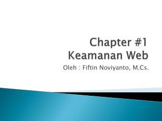 Chapter #1 Keamanan Web