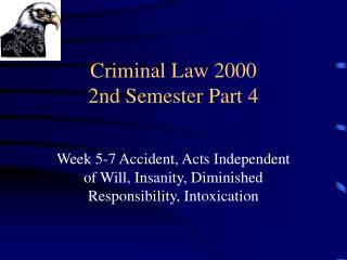 Criminal Law 2000 2nd Semester Part 4