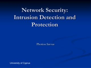 Network Security: Intrusion Detection and Protection