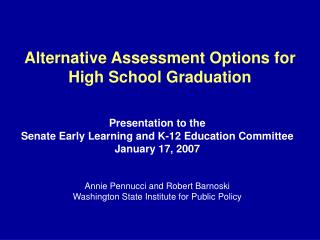 Alternative Assessment Options for  High School Graduation