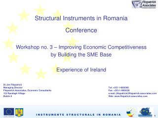 Structural Instruments in Romania Conference Workshop no. 3 – Improving Economic Competitiveness