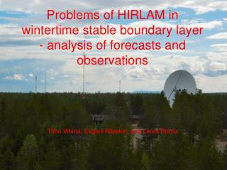 Problems of HIRLAM in wintertime stable boundary layer  - analysis of forecasts and observations