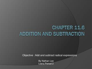 Chapter 11.6 Addition and Subtraction